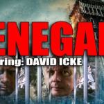 """New Film """"Renegade"""" About The Life of Legendary Conspiracy Researcher David Icke"""
