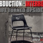 An Alien Abduction Story and the Interrogation Aftermath (Unbelievable Story!)