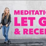 Meditation to Let Go and Receive Guidance