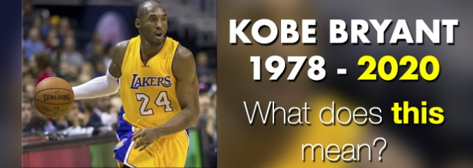 The Exit of Kobe Bryant and the Entrance of 2020. Is There Some Significance to These Two MASSIVE Events?