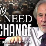 The Good Aspects That Have Come From the COVID-19 Pandemic and Recognizing What We Must Change | Dr. Bruce Lipton