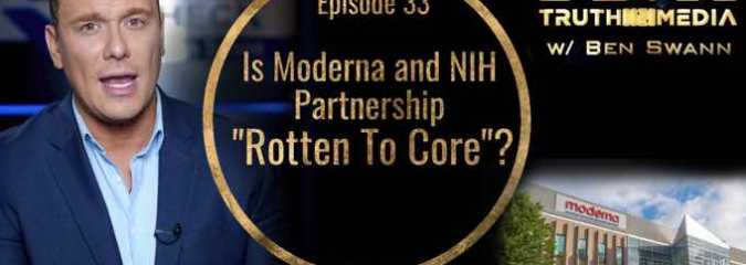 "Is Moderna and NIH Partnership ""Rotten To The Core""? 