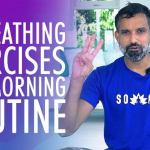 3 Morning Routine Breathing Exercises That Can Change YOUR LIFE! – SOMA Breath