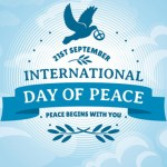 TODAY is the International Day of Peace