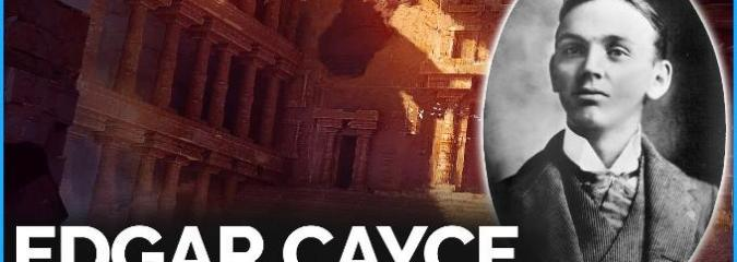 Science Confirms Edgar Cayce's Writings of Ancient Events