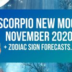 Scorpio New Moon supported by Pallas & Jupiter + Zodiac Sign Forecasts…