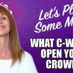 Open Your Crown Chakra with These 7 C-Words