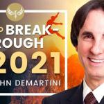Law of Attraction: The Secret's Dr. John Demartini On How to Have a Breakthrough!