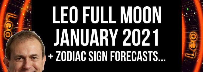 Leo full moon 28th January 2021 + Zodiac Sign Forecasts