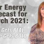 Astro-Energy Forecast for March: Love Gets Bold & Spirit Gets Real