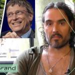 Russell Brand: Is Bill Gates Too Powerful?