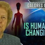 Dolores Cannon: Evolutionary Changes For The Human Species… Are You Prepared?