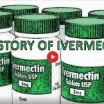 The Story of Ivermectin and COVID-19