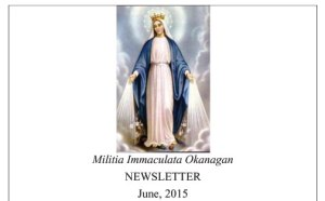 Militia of the Immaculata Okanagan Newsletter June 2015