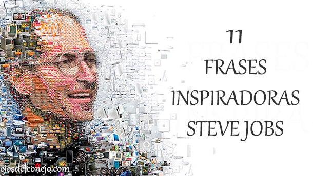 11 FRASES INSPIRADORAS DE STEVE JOBS