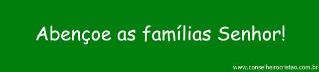 AbenC3A7oeasfamC3ADliasSenhor21 - Abençoe a família Senhor