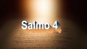 Salmo 4 - Comentário e oração
