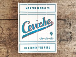 Afbeeldingsresultaat voor martin morales ceviche de keuken van peru