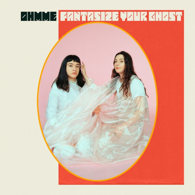 Fantasize Your Ghost by Ohmme album artwork