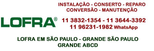Lofra São Paulo - grande São Paulo - grande ABCD