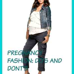 Pregnancy Fashion: Do's & Don'ts