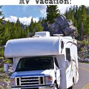 5 Reasons To Take An  RV Vacation!