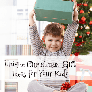 Unique Christmas Gift Ideas for Kids
