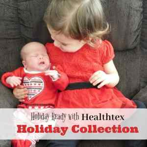 Holiday Ready with Healthtex Holiday Collection