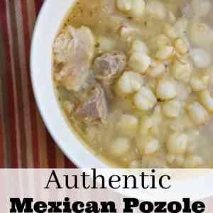 Delicious Authentic Mexican Pozole  Recipe