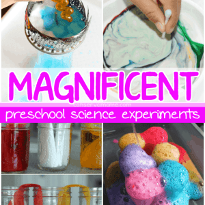 Magnificent Preschool Science Experiments