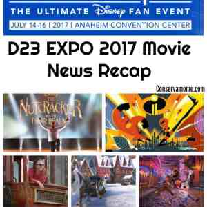 D23 EXPO 2017 Movie News Recap
