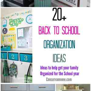 20+ Back to School Organization Ideas: Ideas to help get your family organized for the school year