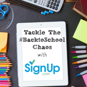 Tackle The Back to School Chaos with #SignUpdotcom
