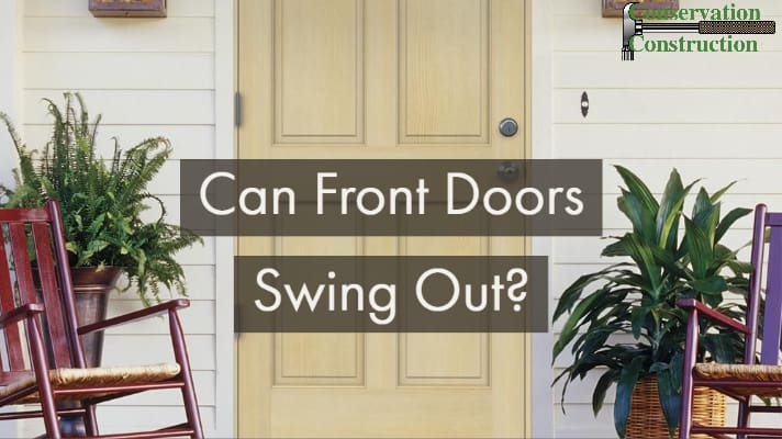 can entry doors swing out