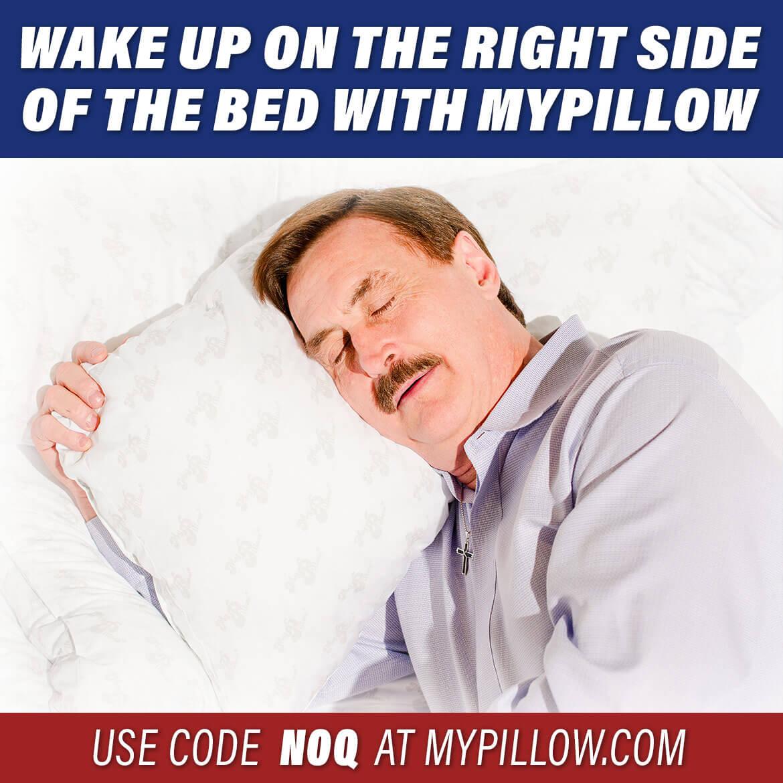 MyPillow Wake Up