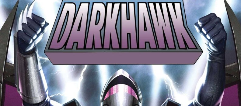 'Darkhawk: Heart of the Hawk' #1 Celebrates 30th Anniversary of Darkhawk in April
