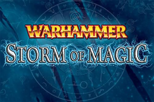 Warhammer Storm of Magic