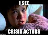 i see crisis actors