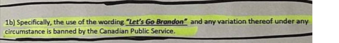 """""""Let's Go Brandon"""" Banned by Canadian Public Service."""