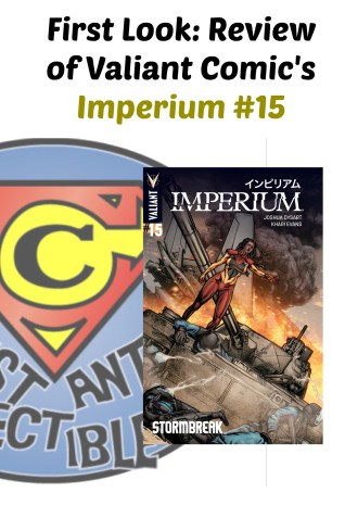 First Look Review of Valiant Comic's Imperium 15