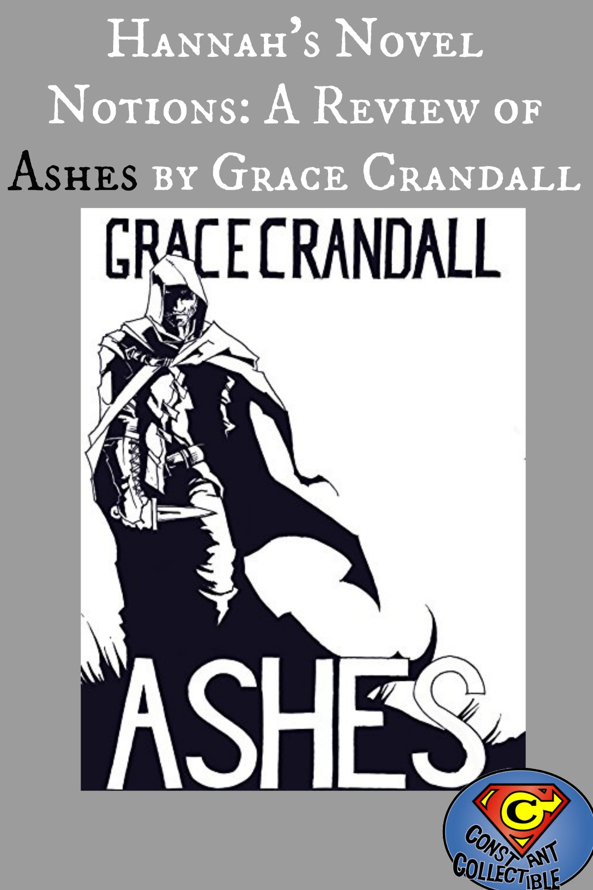 Hannah's Novel Notions: A Review of Ashes by Grace Crandall