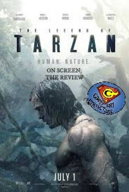 On Screen- Review of The Legend of Tarzan