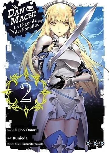 Avis Manga – Dan Machi : La légende des Familias T2