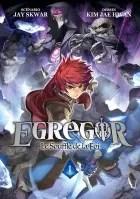 Avis Manga – Egregor 1 Le souffle de la foi (seconde édition)