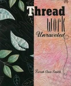 Threadwork Unraveled
