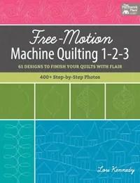 Free-motion machine quilting 1-2-3