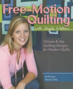 Free Motion Quilting by Angela Walters