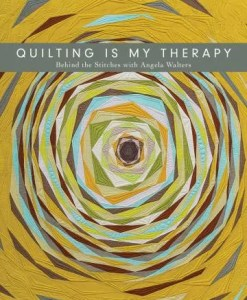 Quilting Is My Therapy by Angela Walters