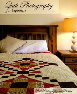 Quilt Photography for beginners