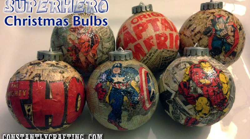 Christmas Bulbs.Superhero Christmas Bulbs Constantly Crafting